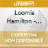 Hamilton Loomis - Ain't Just Temporary