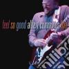 Albert Cummings - Feel So Good