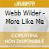 Webb Wilder - More Like Me