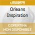 ORLEANS INSPIRATION