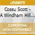 SCOTT COSSU: A WINDHAM HILL