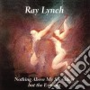 Lynch Ray - Nothing Above My Shoulders But The Evening