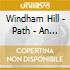 Windham Hill - Path - An Ambient Journey