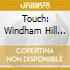 Touch: Windham Hill 25 Years Of Guitar / Various - Touch: Windham Hill 25 Years Of Guitar / Various