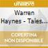 Warren Haynes - Tales Of Ordinary Madness
