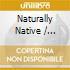 Various - Naturally Native