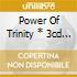 POWER OF TRINITY * 3CD B