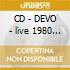 CD - DEVO - live 1980 * dual disc