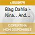 Blag Dahlia - Nina... And Other Delights