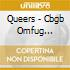 Queers - Cbgb Omfug Masters