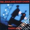 Jesus & Mary Chain - Darklands