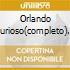 ORLANDO FURIOSO(COMPLETO) 3CD