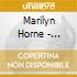 MARILYN HORNE RECITAL