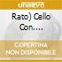 RATO)     CELLO CON. OP.104/VAR. ROC