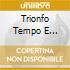 TRIONFO TEMPO E DISINGANNO