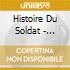 HISTOIRE DU SOLDAT - RENARD
