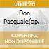 DON PASQUALE(OP. COMPL.) 2CD