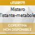 MISTERO DELL'ISTANTE-METABOLES ROSTR