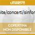 SUITE/CONCERTI/SINFONIE