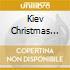 KIEV CHRISTMAS LITURGY