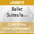 BALLET SUITES/LA BELLA ADDORMENTATA.