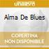 ALMA DE BLUES