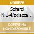 SCHERZI N.1-4/POLACCA N.6/BALL