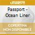 Passport - Ocean Liner