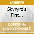 SKYNYRD'S FIRST AND....LAST