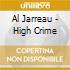Al Jarreau - High Crime