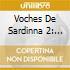 Voches De Sardinna 2: Cuncordu De Orosei