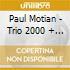 Paul Motian - Trio 2000 + One