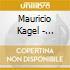 Mauricio Kagel - Schwarzes Madrigal