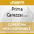 Prima Carezza - Salon Music At Schum