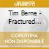 Tim Berne - Fractured Fairy Tale