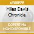 MILES DAVIS CHRONICLE