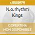 N.O.RHYTHM KINGS