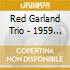 Red Garland Trio - 1959 At The Prelude: Live