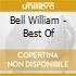 Bell William - Best Of