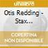 Otis Redding - Stax Profiles