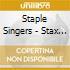 Staple Singers - Stax Profiles