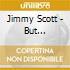 Jimmy Scott - But Beautiful