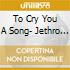 To Cry You A Song- Jethro Tull Tribute