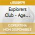 Explorers Club - Age Of Impact