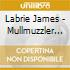 Labrie James - Mullmuzzler Vol.2