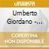 Umberto Giordano - Verismo Arias