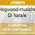 HOGWOOD-MUSICHE DI NATALE