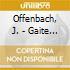 Offenbach, J. - Gaite Parisienne