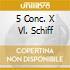 5 CONC. X VL. SCHIFF