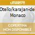 OTELLO/KARAJAN-DEL MONACO